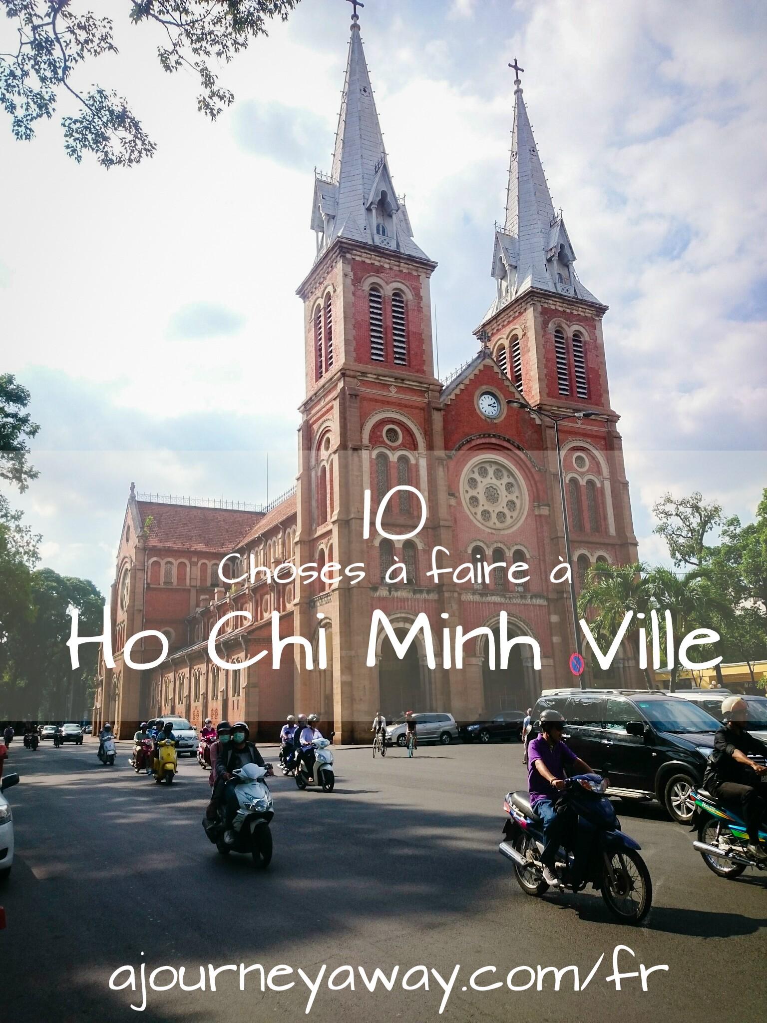 10 Choses à faire à Ho Chi Minh Ville, Vietnam