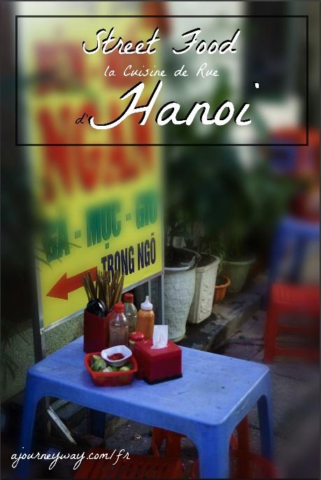 Street food : la cuisine de rue d'Hanoi, Vietnam