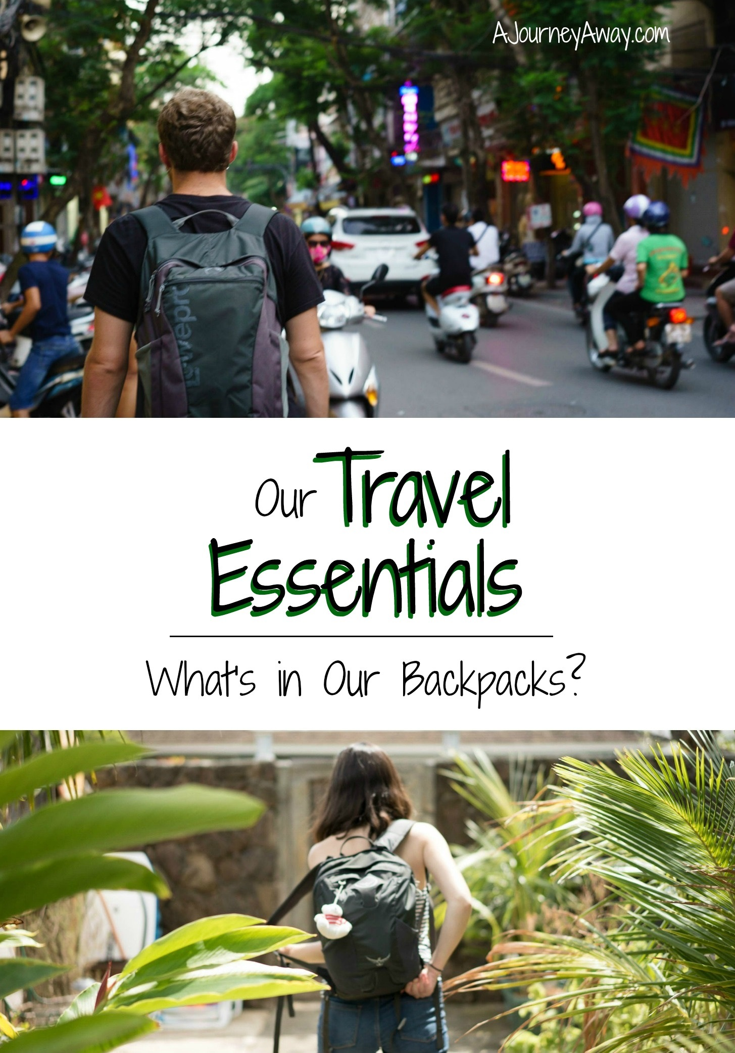 Travel essentials: what's in our backpacks? | A Journey Away travel blog