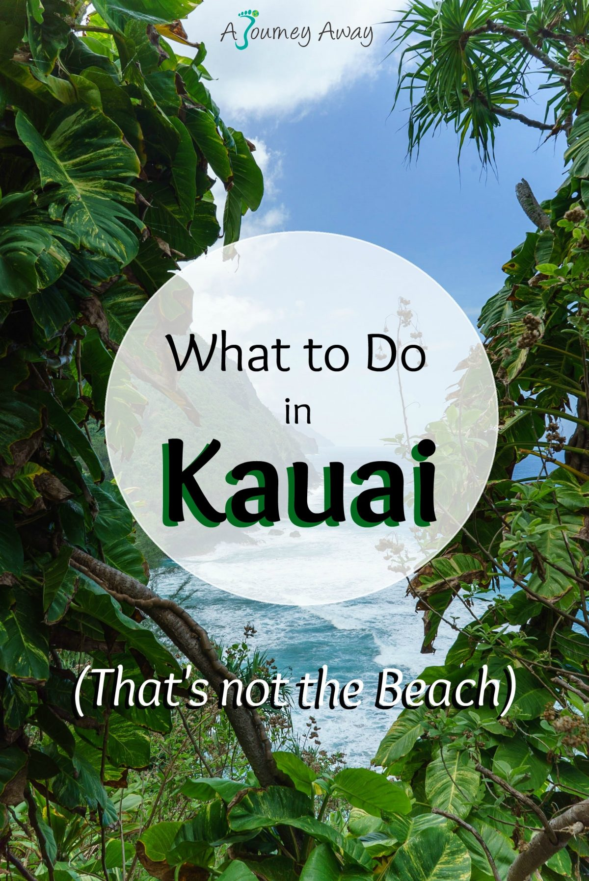 What to do in Kauai, Hawaii (that's not the beach) | A Journey Away travel blog