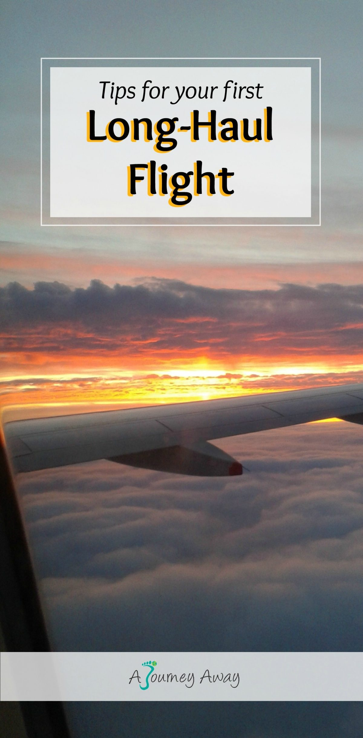 Tips for your first long-haul flight | A Journey Away travel blog