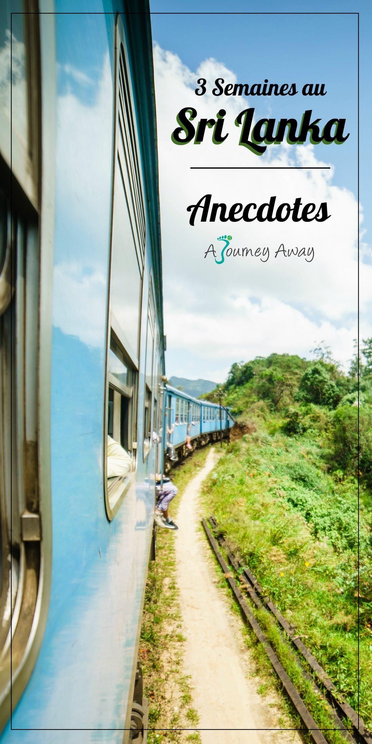 3 Semaines au Sri Lanka - Anecdotes
