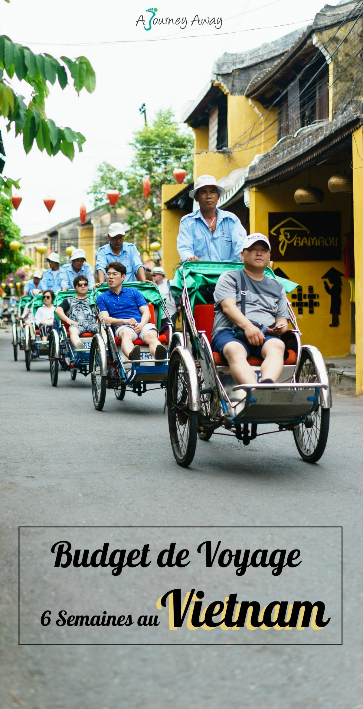 Budget de Voyage - 6 semaines au Vietnam | Blog de voyage A Journey Away