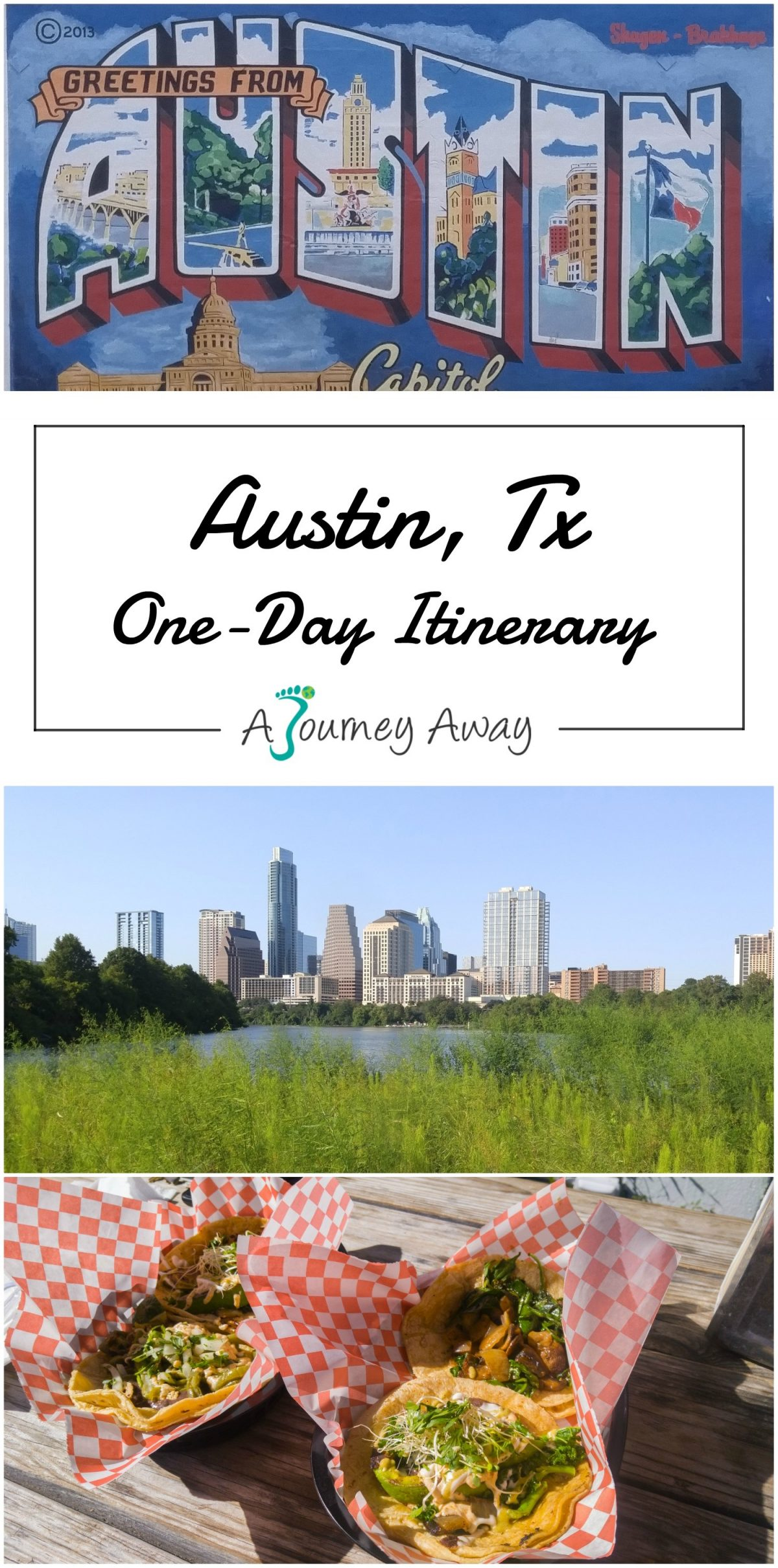 One-Day Itinerary in Austin, Texas for First-Timers | A Journey Away travel blog