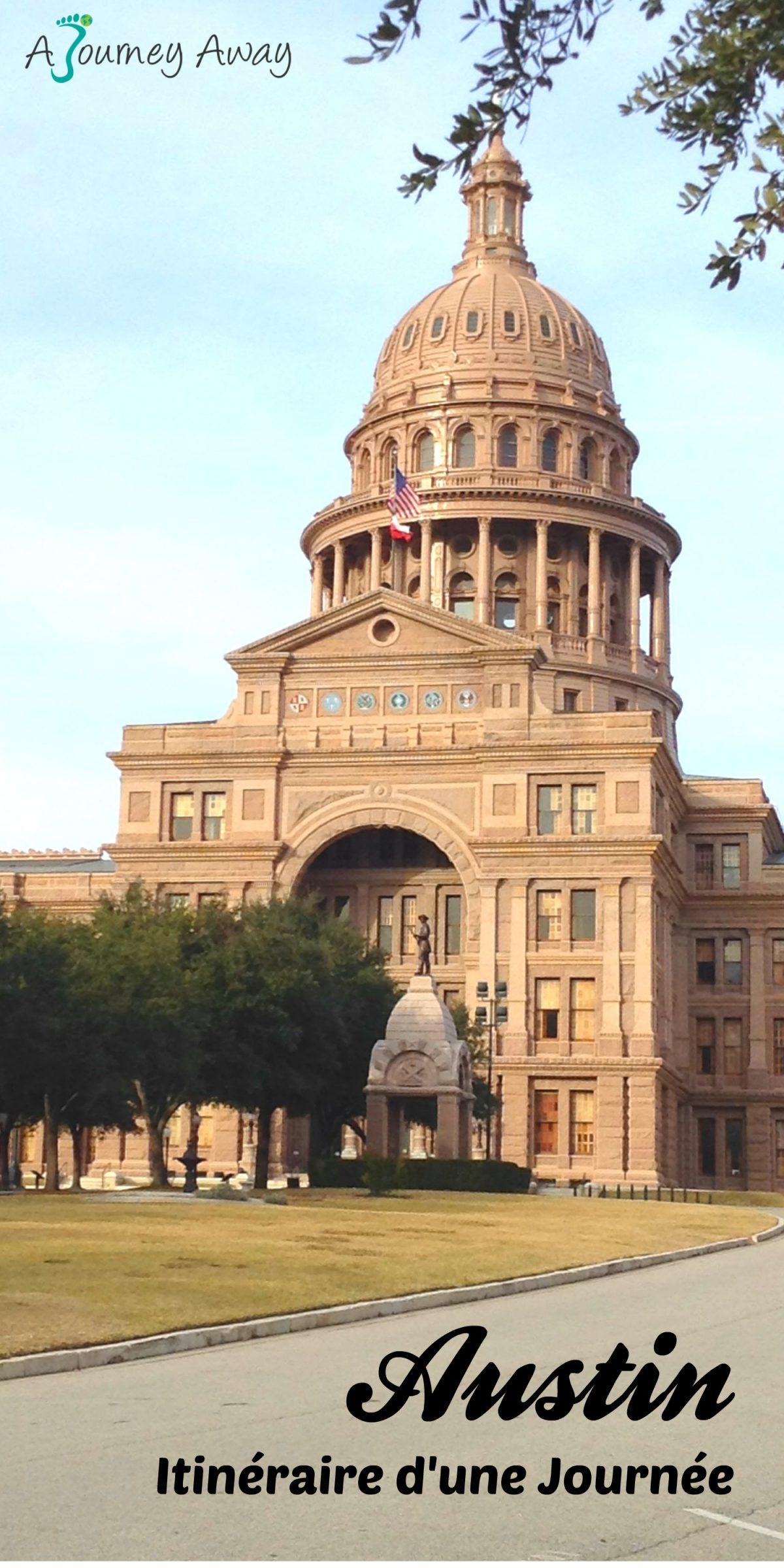Première Visite d'Austin, Texas : Itinéraire d'une Journée | Blog de voyage A Journey Away