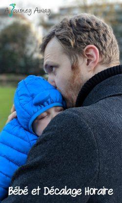 Bébé et décalage horaire | Blog de voyage A Journey Away